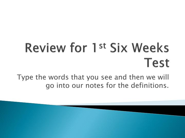 review for 1 st six weeks test n.