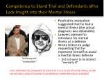 competency to stand trial and defendants who lack insight into their mental illness