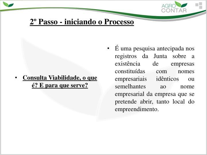 2º Passo - iniciando o Processo