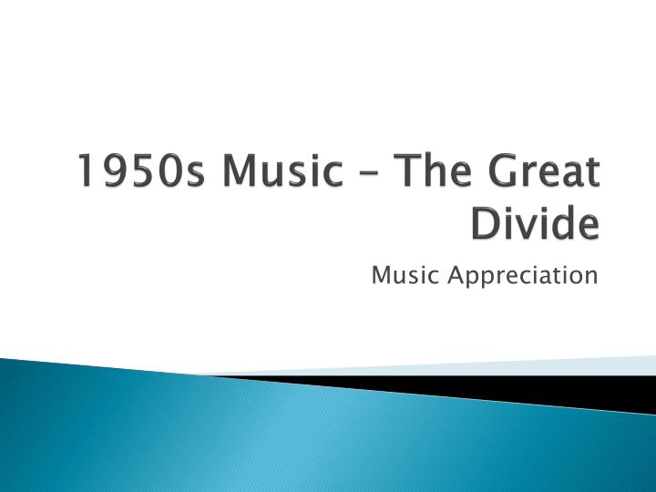1950s music the great divide n.