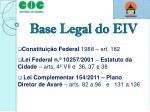 base legal do eiv