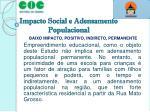 impacto social e adensamento populacional