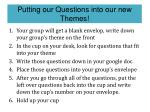 putting our questions into our new themes1