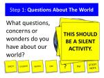 step 1 questions about the world