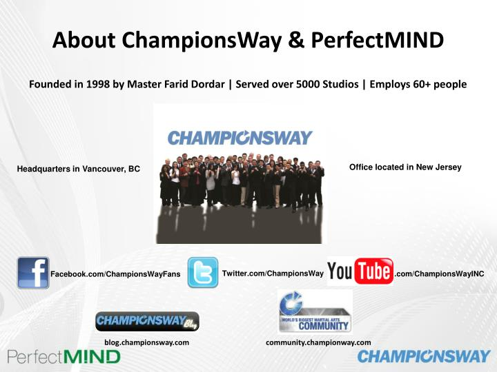 about championsway perfectmind n.