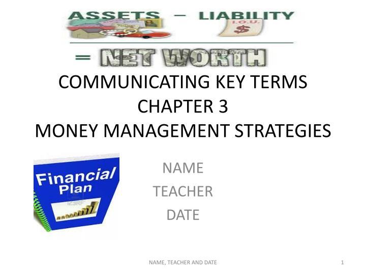 communicating key terms chapter 3 money management strategies n.