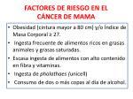 factores de riesgo en el c ncer de mama1