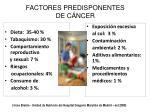 factores predisponentes de c ncer
