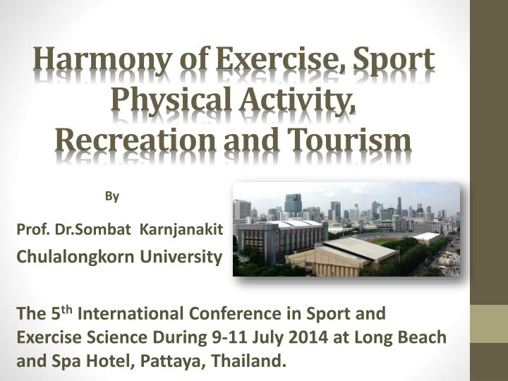 harmony of exercise sport physical activity recreation and tourism n.