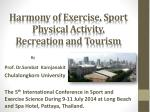 harmony of exercise sport physical activity recreation and tourism