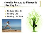 health related to fitness is the key for