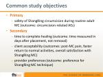 common study objectives
