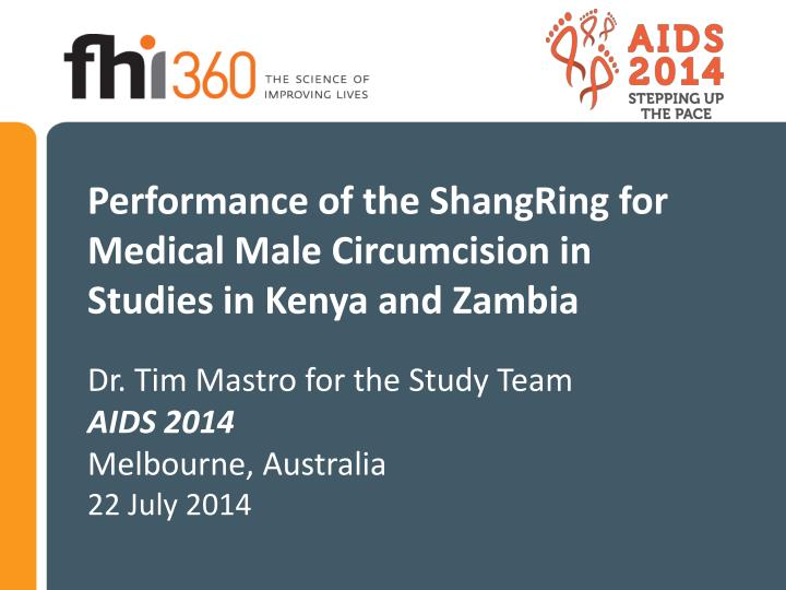 performance of the shangring for medical male circumcision in studies in kenya and zambia n.