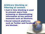 arbitrary blocking or filtering of content2