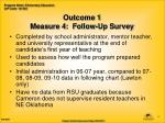 outcome 1 measure 4 follow up survey