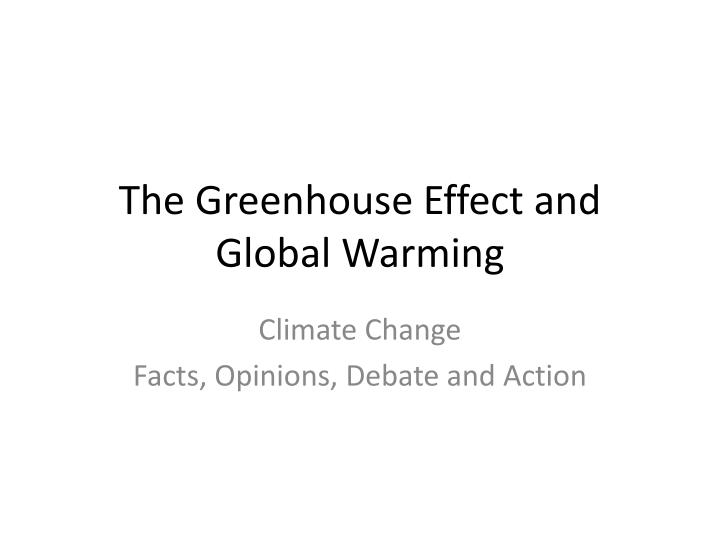 the greenhouse effect and global warming n.