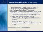 medication administration clinical care