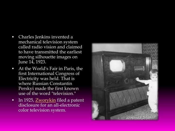 Charles Jenkins invented a mechanical television system called radio vision and claimed to have transmitted the earliest moving silhouette images on June 14, 1923.