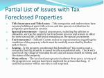 partial list of issues with tax foreclosed properties