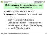 differenzierung ii internationalisierung des arbeitsmarktes