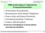 differenzierungen i segment des frauenarbeitsmarktes