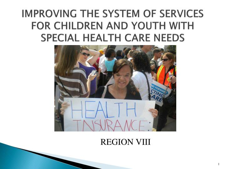 improving the system of services for children and youth with special health care needs n.