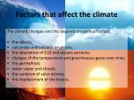 factors that affect the climate