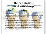 the first studies the climate change
