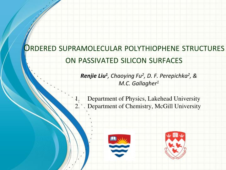ordered supramolecular polythiophene structures on passivated silicon surfaces n.