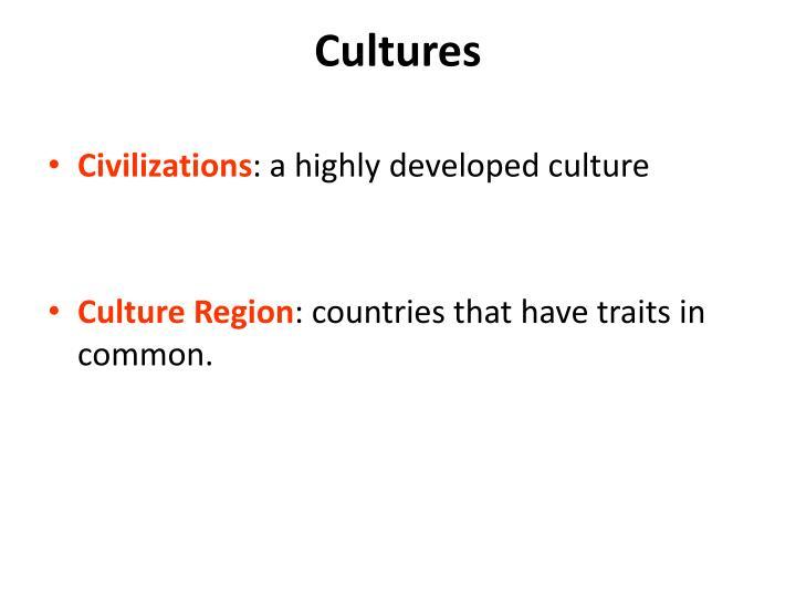 Cultures