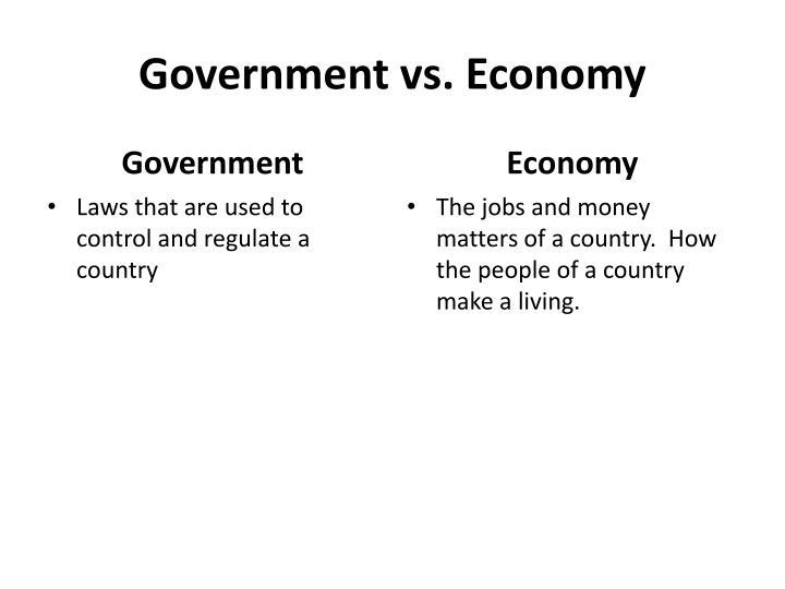 Government vs. Economy