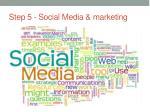 step 5 social media marketing