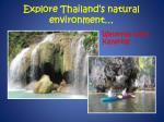 explore thailand s natural environment