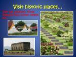 visit historic places