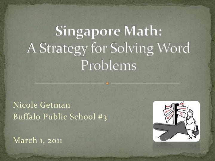 singapore math a strategy for solving word problems n.