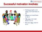 successful motivation involves