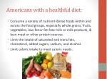 americans with a healthful diet