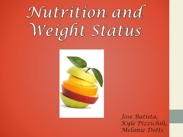 nutrition and weight status n.