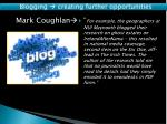 blogging creating further opportunities4