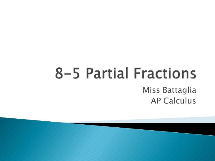 8 5 partial fractions n.