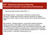 erp enterprise resource planning planowanie zasob w na potrzeby przedsi wzi2