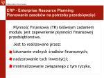erp enterprise resource planning planowanie zasob w na potrzeby przedsi wzi7