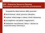 erp enterprise resource planning planowanie zasob w na potrzeby przedsi wzi9