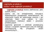 logistyka produkcji istota i cele logistyki produkcji
