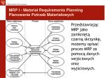 mrp i material requirements planning planowanie potrzeb materia owych2