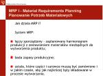 mrp i material requirements planning planowanie potrzeb materia owych5