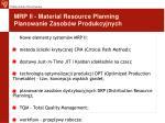 mrp ii material resource planning planowanie zasob w produkcyjnych2