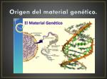 origen del material gen tico