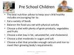 pre school children