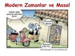 modern zamanlar ve masal
